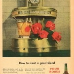 A vintage ad from the 1940s. During this time, Four Roses is America's top selling Bourbon Whiskey.