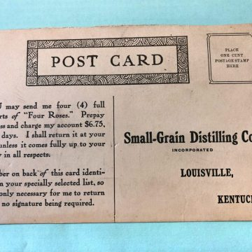 This card was used to sell Four Roses through the mail between 1919 and 1934