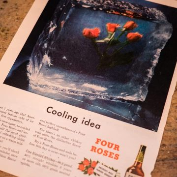 This ad used the idea of Four Roses frozen in ice to convey the refreshing idea of the brand. The original concept called for an actual ice block with roses frozen in it to be displayed at retailers. In most cases, the ice thawed too quickly to be effective.